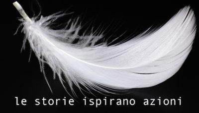 le storie ispirano azioni